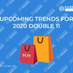 Featured Image for Upcoming trends for 2020 Double 11