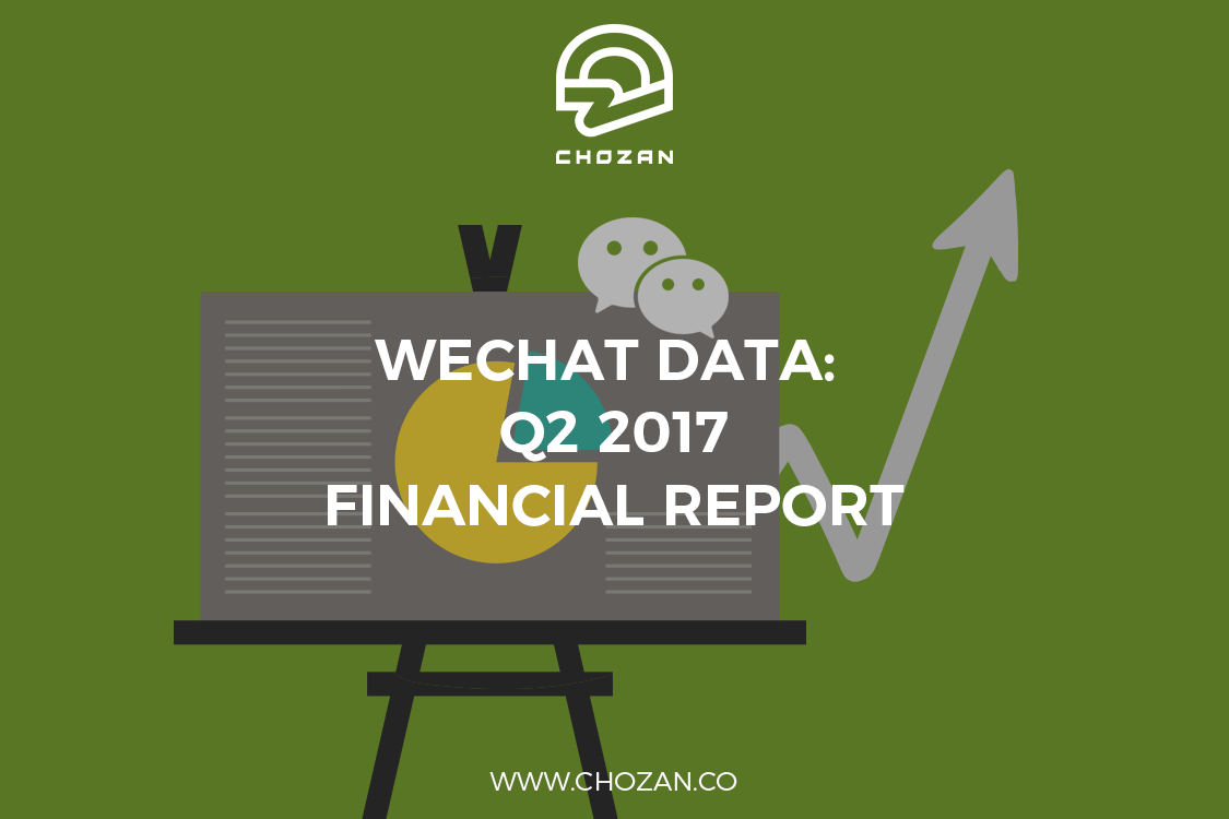 WeChat Data: Q2 2017 Financial Report - ChoZan