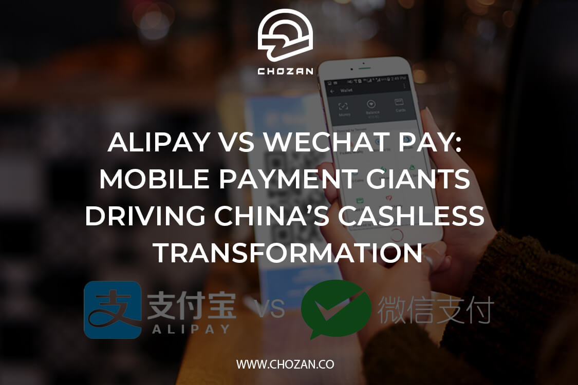 Alipay vs Wechat Pay: Mobile Payment Giants Driving China's